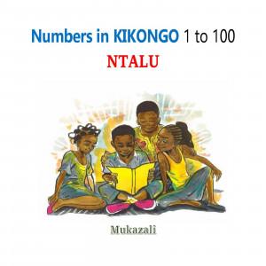 Numbers 1 to 100 in Kikongo-English