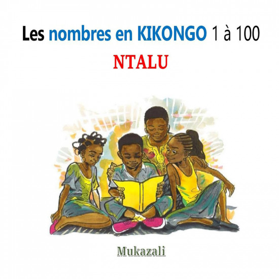 Les nombres 1 à 100 en Kikongo-Français